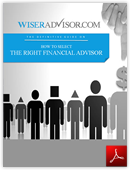 The Definitive Guide to selecting the right financial advisor for your needs.